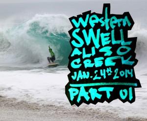Part 01 - Aliso Creek, January 24th, 2014 Skimboard Sessions