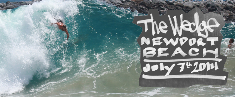 The Wedge Newport Beach July 7th 2014 Gallery Sessions